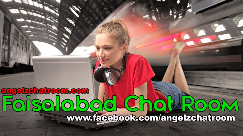 Free Online Faisalabad Chatroom without registration and 24/7 Radio streaming.